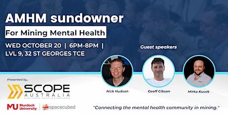 Association of Mental Health in Mining Sundowner tickets