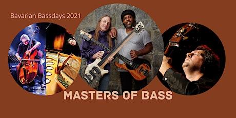 Bavarian Bassdays: Masters of Bass Concert tickets