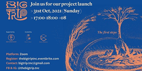 The Big Trip Project Launch tickets
