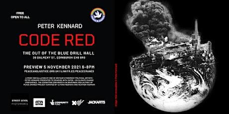 CODE RED: Peter Kennard tickets
