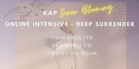 KAP Inner Blooming- Online Intensive - Deep Surrender tickets