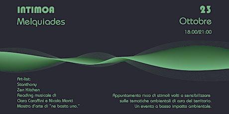 Maelquìades ad Intimoa - Concert & Eco Culture biglietti
