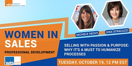 WOMEN IN SALES: Selling with Passion & Purpose: Humanizing Processes tickets
