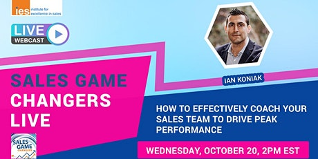SALES GAME CHANGERS LIVE: How to Effectively Coach Your Sales Team tickets