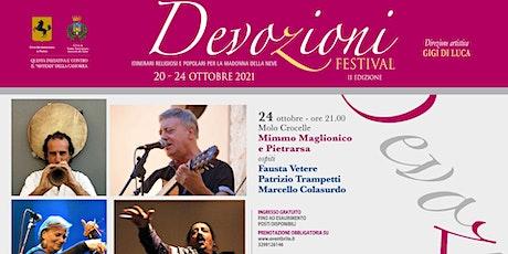 Mimmo Maglionico & Pietrarsa in concerto | Devozioni Festival biglietti