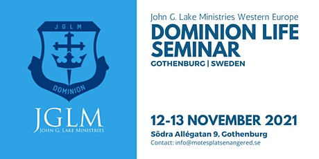 Dominion Life Seminar in Gothenburg Sweden tickets