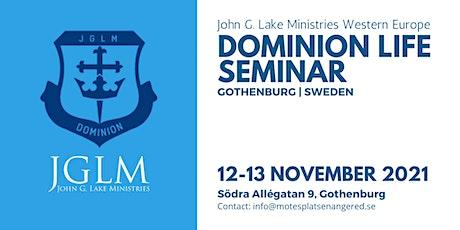 Dominion Life Seminar in Gothenburg Sweden biljetter