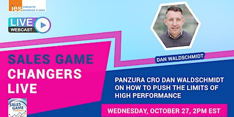 SALES GAME CHANGERS LIVE: How to Push the Limits of High Performance tickets