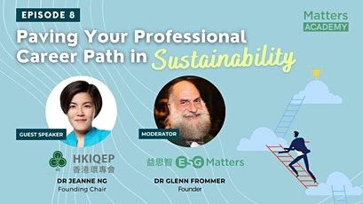 Paving Your Professional Career Path in Sustainability Episode 8 tickets