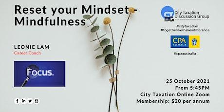 CTDG October 2nd Event - Reset your Mindset – Mindfulness tickets