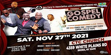 COMEDY SHOW (Gospel) tickets