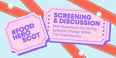 #FoodHeroScot Screening & Discussion tickets