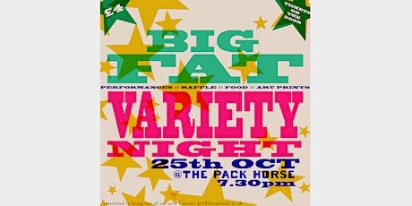 BIG FAT VARIETY NIGHT tickets