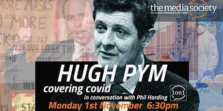 The Media Society 1 on 1 event: Hugh Pym  in conversation with Phil Harding tickets