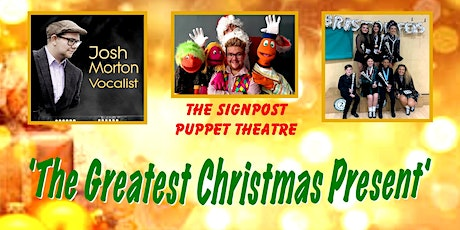 The Greatest Christmas Present - Matinee tickets