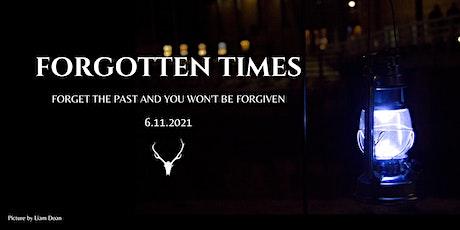 Forgotten Times tickets