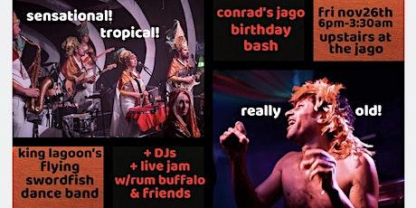 Conrad's Jago birthday bash! tickets