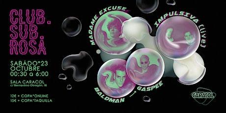 IMPULSIVA (live) - BALDMAN b2b GASPEE - MADAME EXCUSE entradas