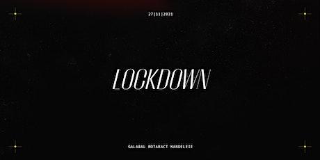 Galabal Rotaract Mandeleie - Lockdown tickets