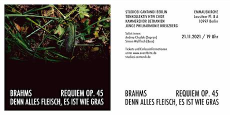 Johannes Brahms: Ein Deutsches Requiem Op. 45 Tickets