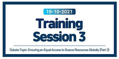 Training Session 3: Ensuring Equal Access to Scarce Resources Globally (2) tickets