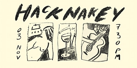 Hacknakey - Life drawing and Live music in Clapton tickets