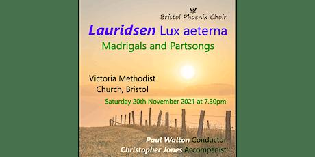 Bristol Phoenix Choir Concert - Lauridsen Lux aeterna tickets