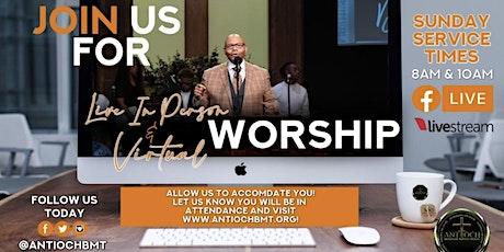 Antioch MBC Worship Service 8:00am tickets