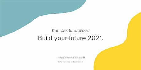 Kompas Fundraiser: Build Your Future tickets