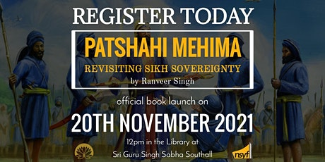 Book Launch of 'Patshahi Mehima - Revisiting Sikh Sovereignty' tickets