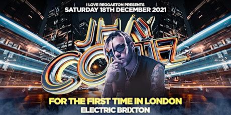 JHAY CORTEZ REGGAETON SUPERSTAR LIVE IN CONCERT @ ELECTRIC BRIXTON LONDON tickets