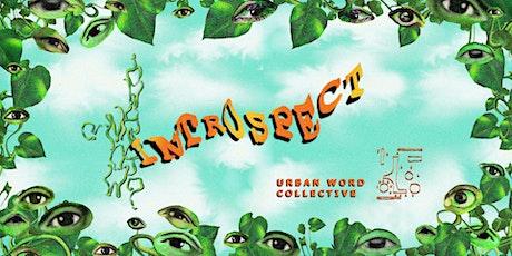 Urban Word Collective x Sonder Spoken Word presents: NOW WHAT? 'Introspect' tickets