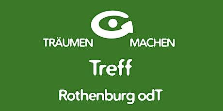 TRÄUMEN & MACHEN Treff • Rothenburg odT • 02.12.21 Tickets
