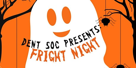 TCD Dent Soc Fright Night tickets