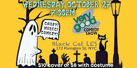 Very Good Comedy Spooktacular tickets