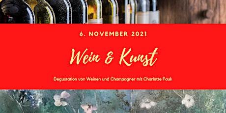Wein und Kunst Tickets