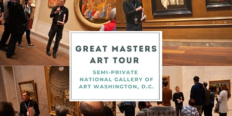 Great Masters Tour at the National Gallery of Art tickets