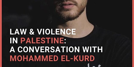 Law and Violence in Palestine: A Conversation with Mohammed El-Kurd tickets
