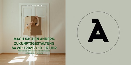 MACH SACHEN ANDERS! ZUKUNFTSPLANUNG Tickets