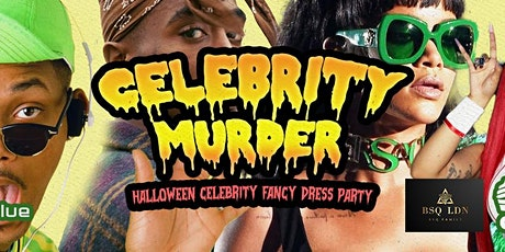Celebrity Murder | Halloween Fancy Dress Party | Ruby Blue Leicester Square tickets