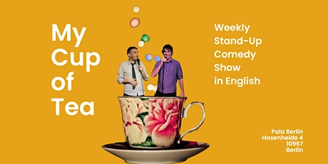My Cup of Tea - English Comedy Show tickets