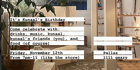 It's Kunaal's Birthday! tickets