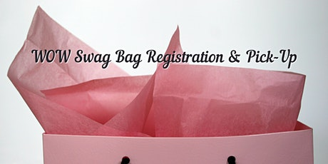 WOW Swag Bag Sale & Pick-Up tickets