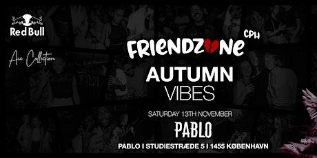 Friendzone - Autumn Vibe tickets
