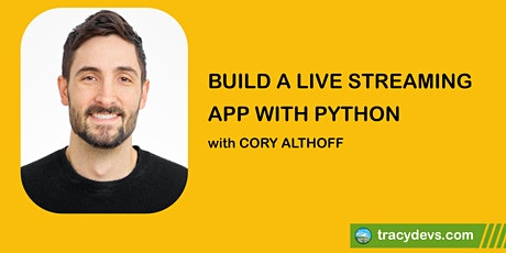 Build a Live Streaming App with Python tickets