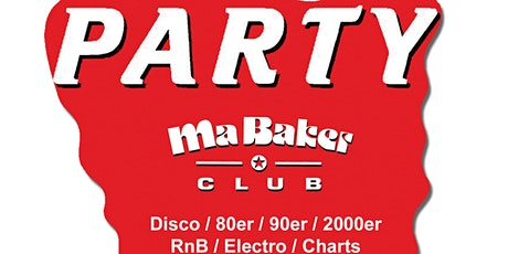 Ma Baker Party im Silverwings ✪✪ 80er 90er 2000er RnB House Charts Disco Tickets