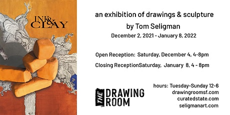 """Opening Reception:  """"Ink & Clay"""" by Tom Seligman tickets"""
