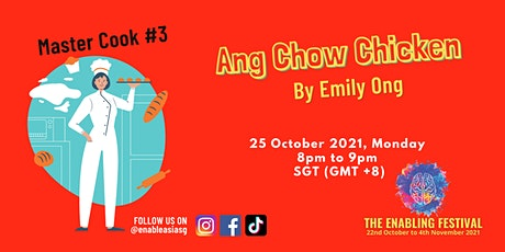 Master Cook #3 - Ang Chow Chicken tickets