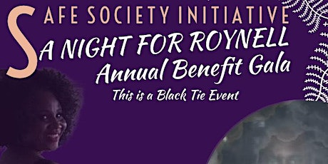 """The Annual Safe Society Initiative """"A night for Roy Benefit Gala"""" tickets"""