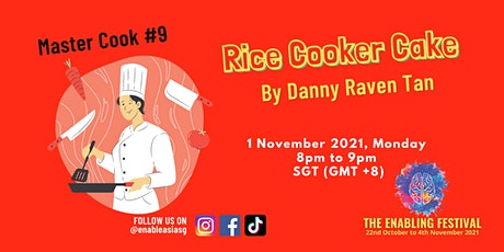 Master Cook #9 - Rice Cooker Cake tickets